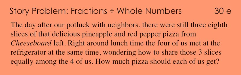 30e - Story Problem - Fraction divide Whole Numbers